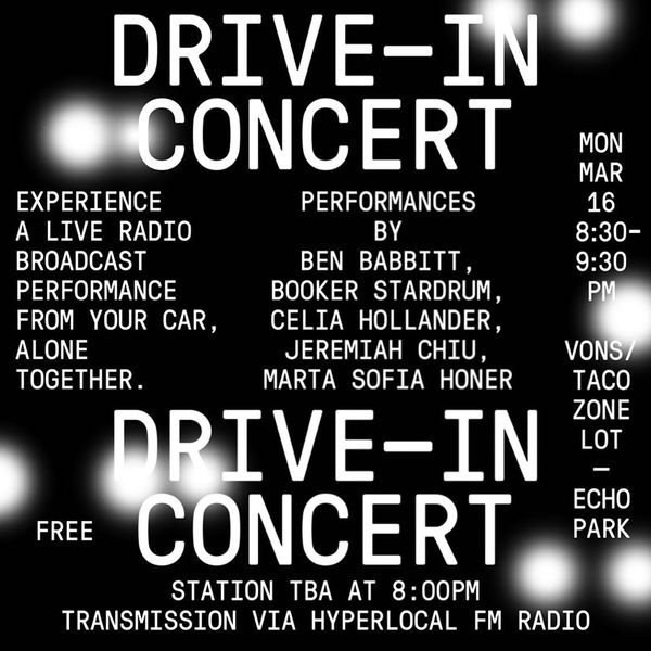 DRIVE-IN CONCERT: a series of live performances held in a van in a parking lot-broadcast hyper-locally via shortwave fm-tran...