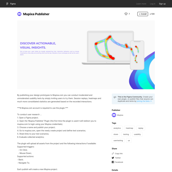 Figma - Mupixa Publisher | By publishing your design prototypes to Mupixa.com you can conduct moderated and unmoderated usab...