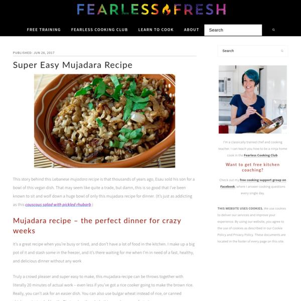 Super Easy Mujadara Recipe - Fearless Fresh