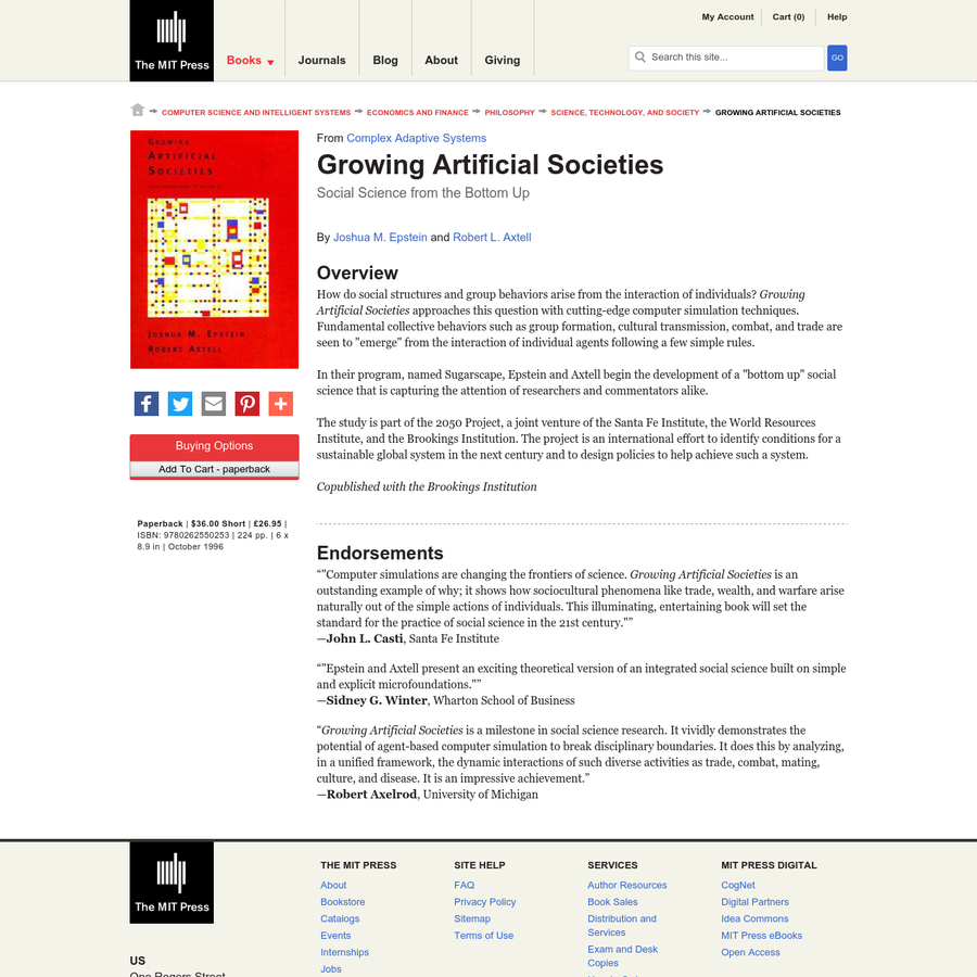 """Growing Artificial Societies is an outstanding example of why; it shows how sociocultural phenomena like trade, wealth, and warfare arise naturally out of the simple actions of individuals. This illuminating, entertaining book will set the standard for the practice of social science in the 21st century."""""""" -John L."""