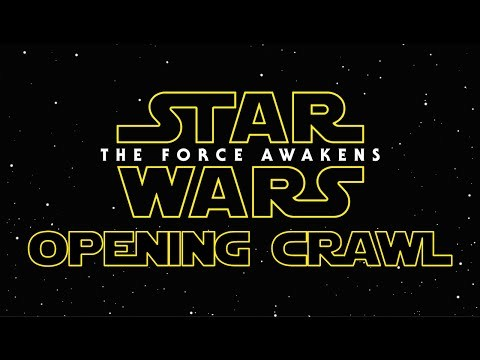 The full official opening crawl from Star Wars: The Force Awakens SPOILERZ FOR THOSE WHO HAVEN'T SEEN THE FILM Luke Skywalker has vanished. In his absence, the sinister FIRST ORDER has risen from the ashes of the Empire and will not rest until Skywalker, the last Jedi, has been destroyed.