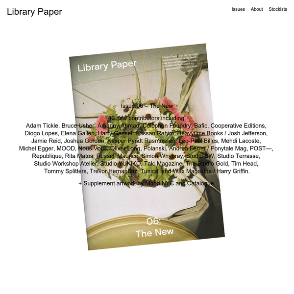 Library Paper | Issue 06 - The New Available Now
