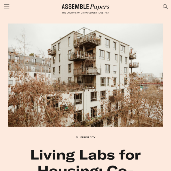Living Labs for Housing: Co-operatives Reinvented | Assemble Papers