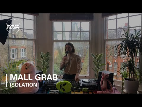Mall Grab   Boiler Room x Streaming From Isolation #2