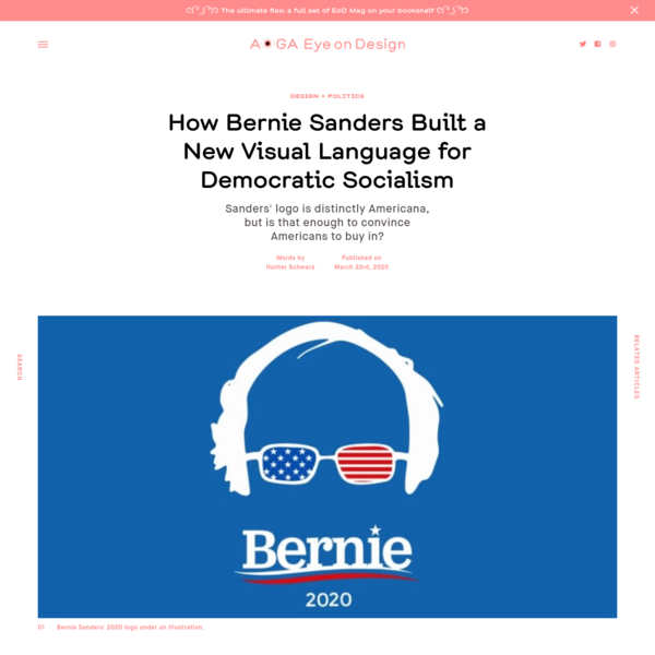 How Bernie Sanders Built a New Visual Language for Democratic Socialism
