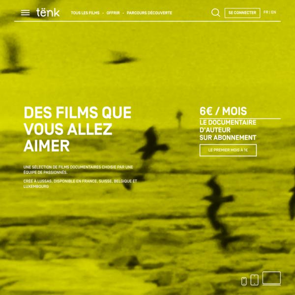 Tënk, le documentaire d'auteur sur abonnement - Tënk
