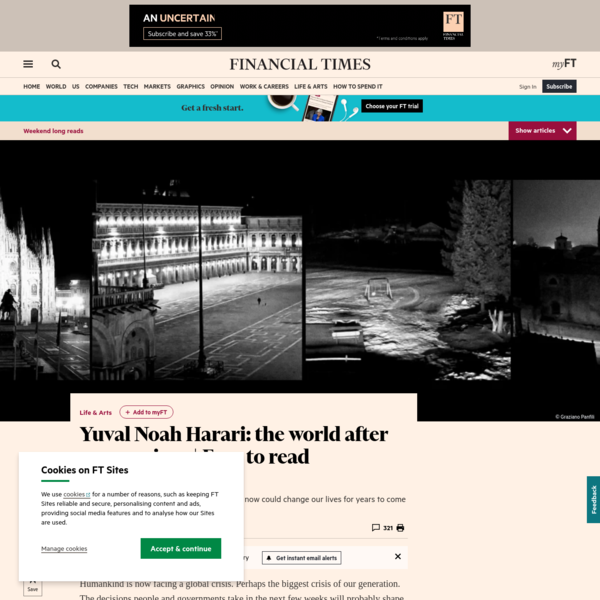Yuval Noah Harari: the world after coronavirus   Free to read   Financial Times