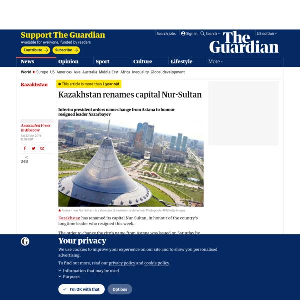Kazakhstan renames capital Nur-Sultan