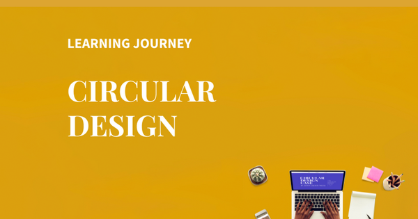 Learning journey - circular design