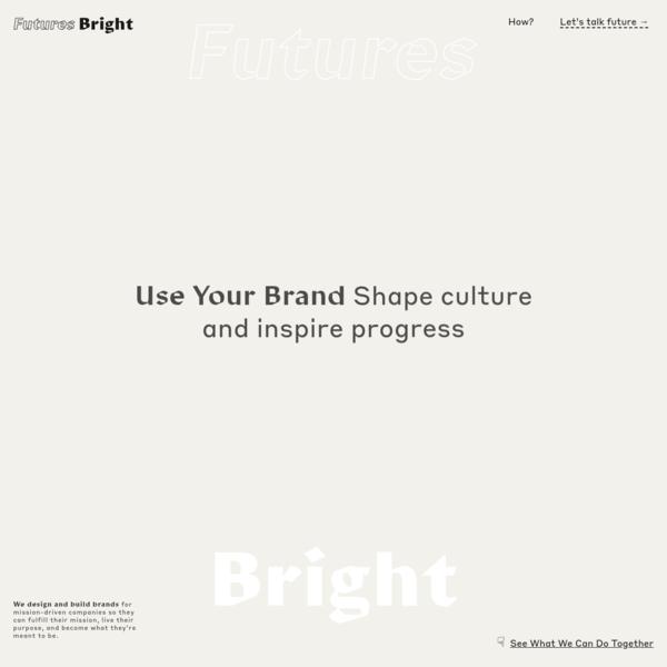 Futures Bright - We design and build brands.