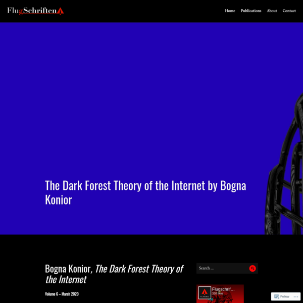 The Dark Forest Theory of the Internet by Bogna Konior