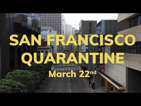 San Francisco Shut Down: COVID-19 Quarantine