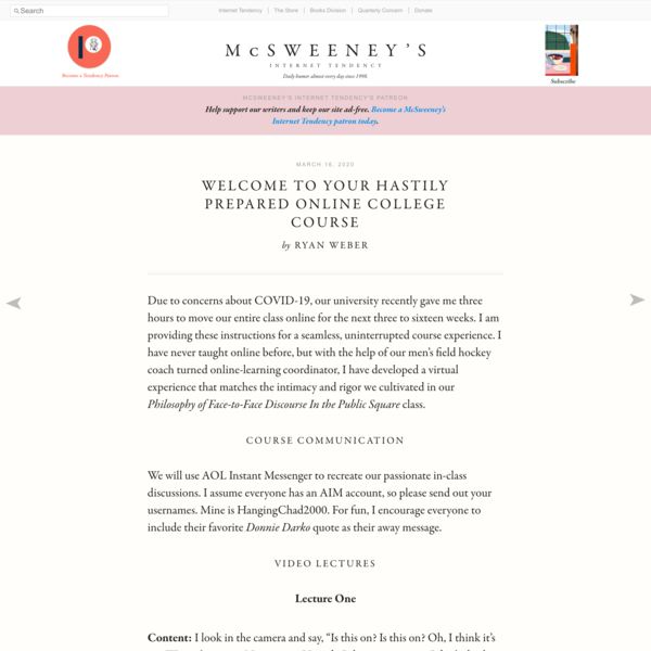Welcome to Your Hastily Prepared Online College Course - McSweeney's Internet Tendency