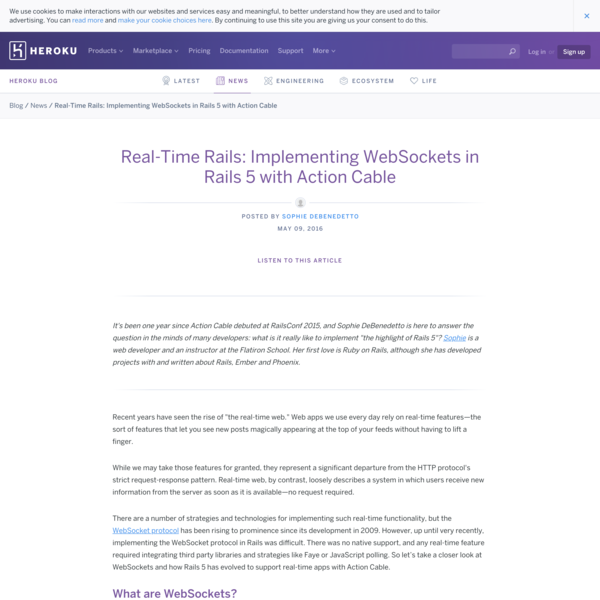 Real-Time Rails: Implementing WebSockets in Rails 5 with Action Cable