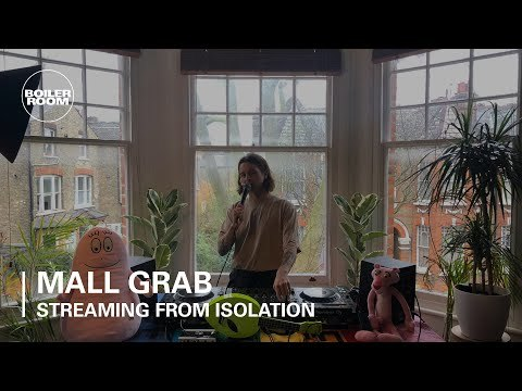 Mall Grab | Boiler Room x Streaming From Isolation #2