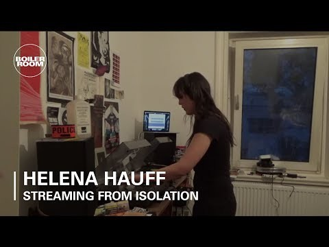 Helena Hauff | Boiler Room: Streaming From Isolation - #4
