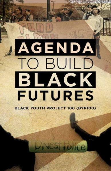 Agenda to Build Black Futures | Black Youth Project 100
