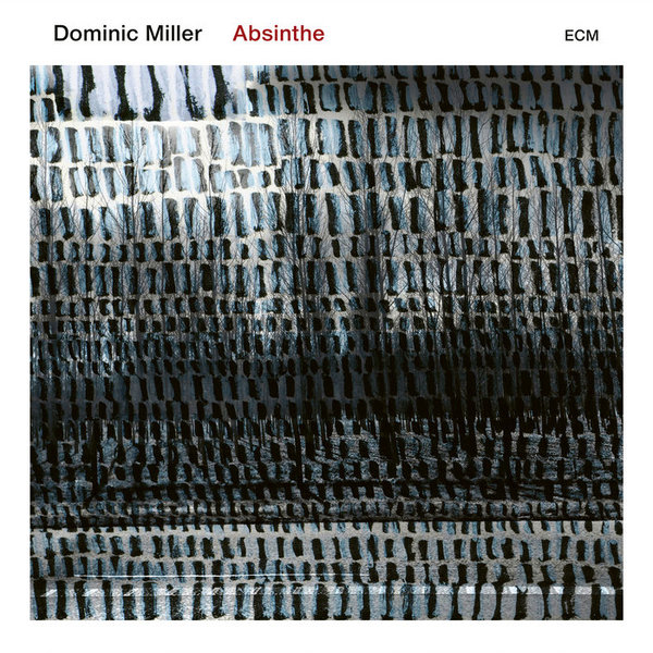 Absinthe, by Dominic Miller