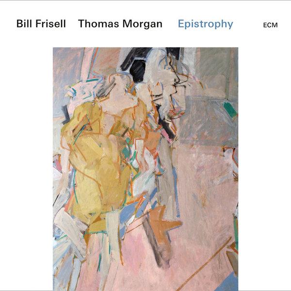 Epistrophy, by Bill Frisell, Thomas Morgan