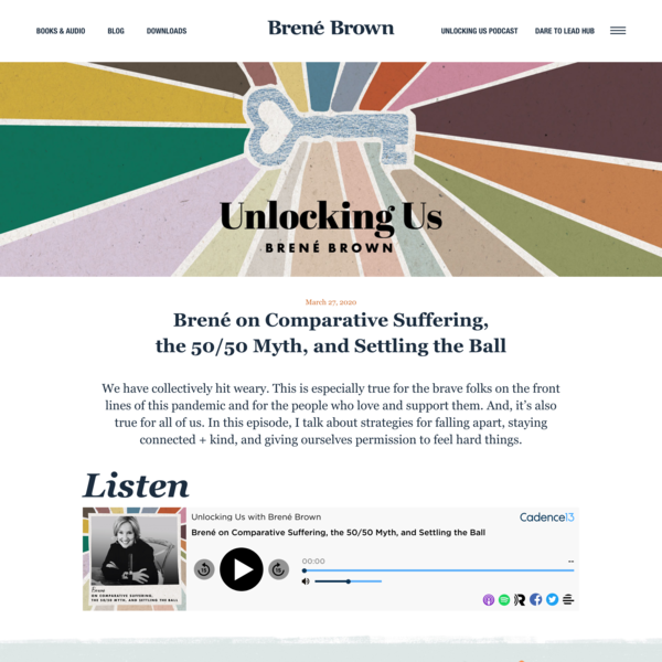 Brené on Comparative Suffering, the 50/50 Myth, and Settling the Ball | Brené Brown