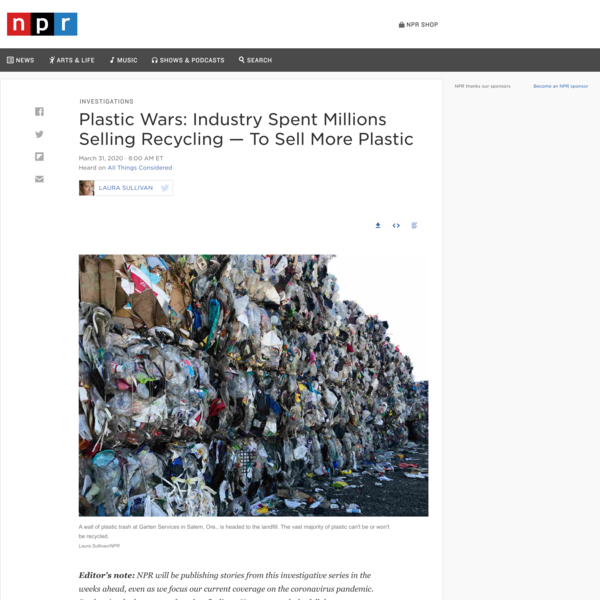 Plastic Wars: Industry Spent Millions Selling Recycling — To Sell More Plastic