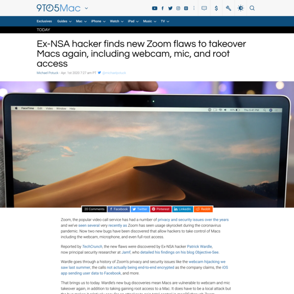 Ex-NSA hacker finds new Zoom flaws to takeover Macs again, including webcam, mic, and root access - 9to5Mac