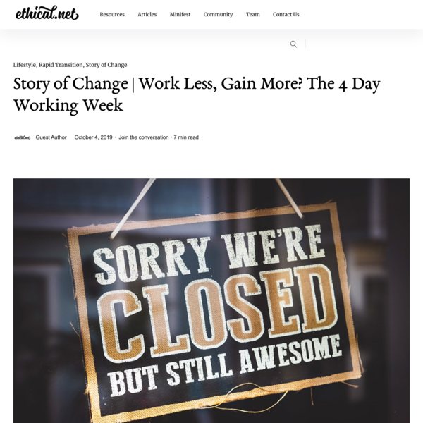 Story of Change | Work Less, Gain More? The 4 Day Working Week