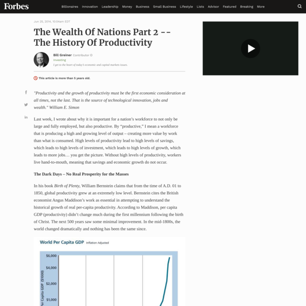 The Wealth Of Nations Part 2 -- The History Of Productivity
