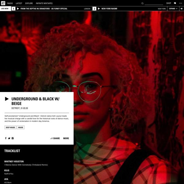 Underground & Black w/ Beige 31st March 2020