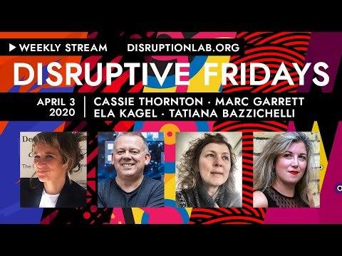 Disruptive Fridays #1 April 3 2020
