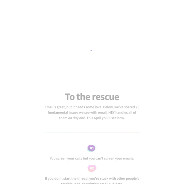 HEY - Email at its best, new from Basecamp, coming soon.