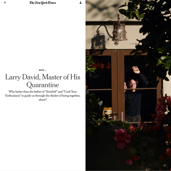 Larry David, Master of His Quarantine - The New York Times