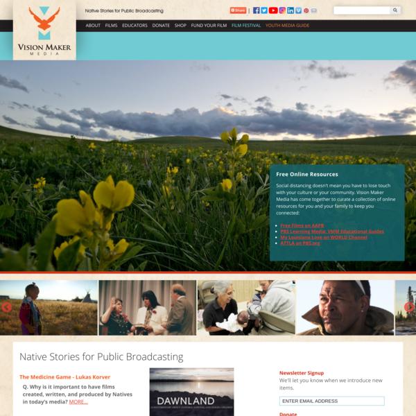 Native Stories for Public Broadcasting | Vision Maker Media