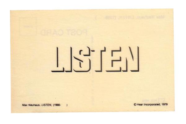Max Neuhaus, LISTEN post card