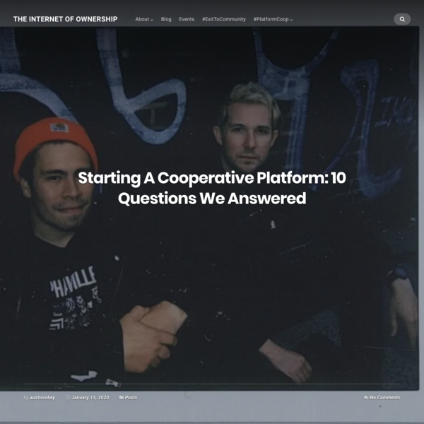 Starting A Cooperative Platform: 10 Questions We Answered - The Internet of Ownership