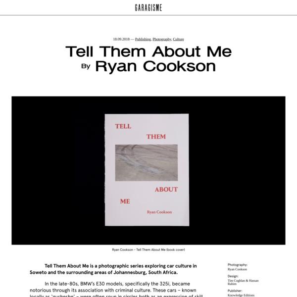 Tell Them About Me | Garagisme