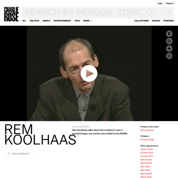Rem Koolhaas - Charlie Rose