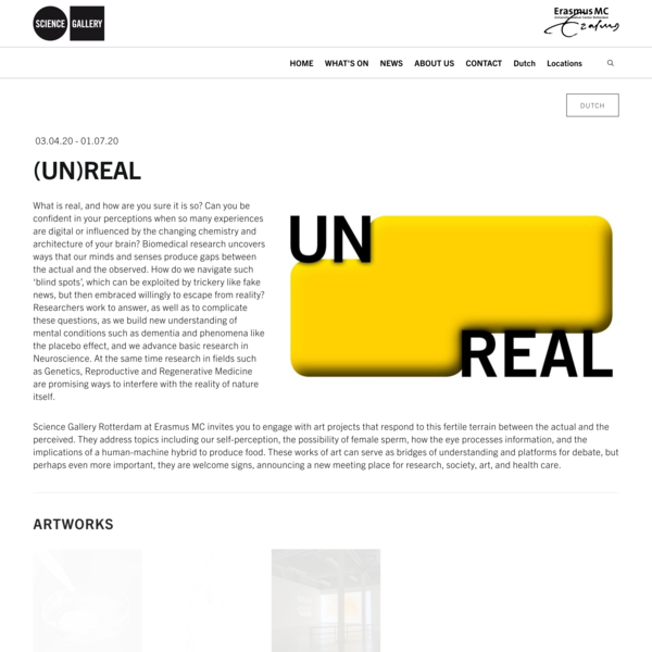 [UN]REAL — Science Gallery Rotterdam