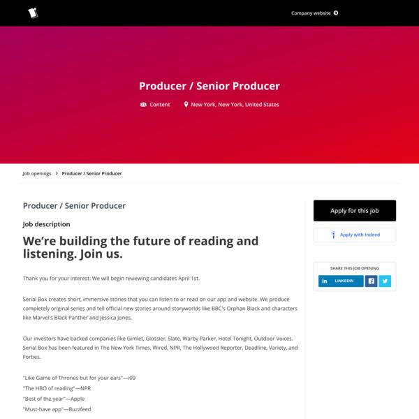 Serial Box, Producer / Sr Producer