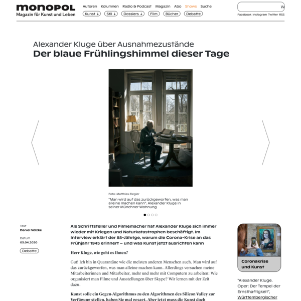 Der blaue Frühlingshimmel dieser Tage: Alexander Kluge über Ausnahmezustände