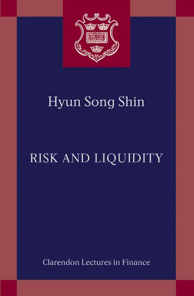 hyun-song-shin-risk-and-liquidity-clarendon-lectures-in-finance-2010-.pdf
