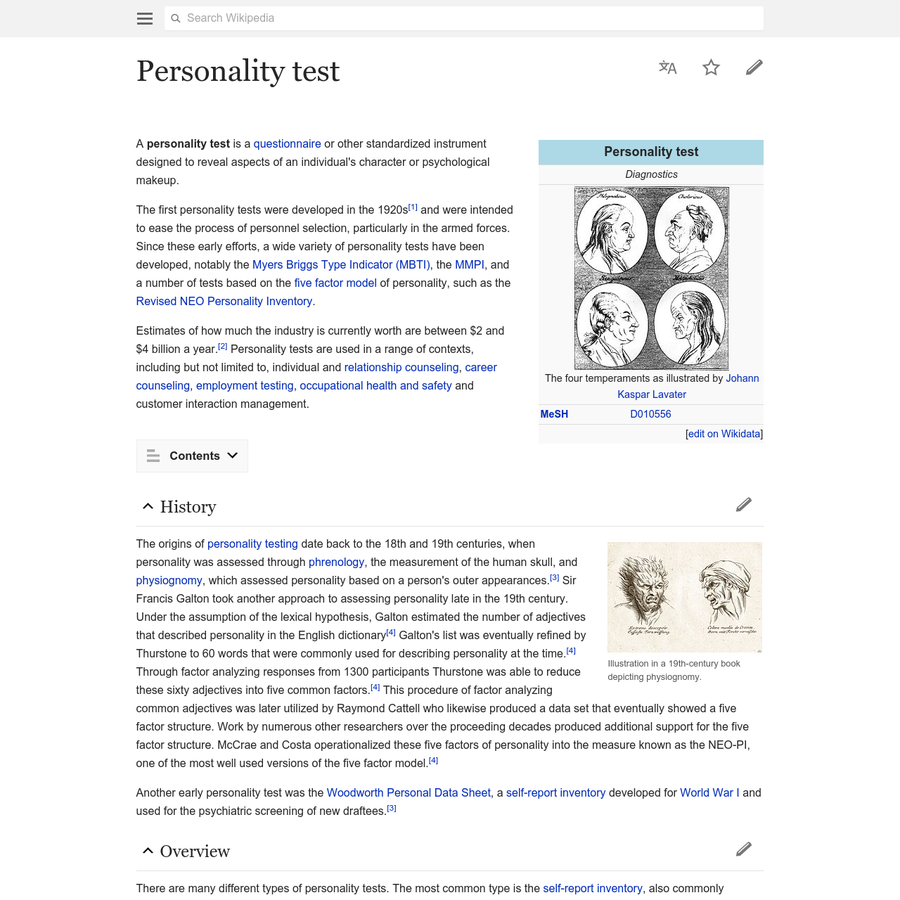 A personality test is a questionnaire or other standardized instrument designed to reveal aspects of an individual's character or psychological makeup. The first personality tests were developed in the 1920s and were intended to ease the process of personnel selection, particularly in the armed forces.