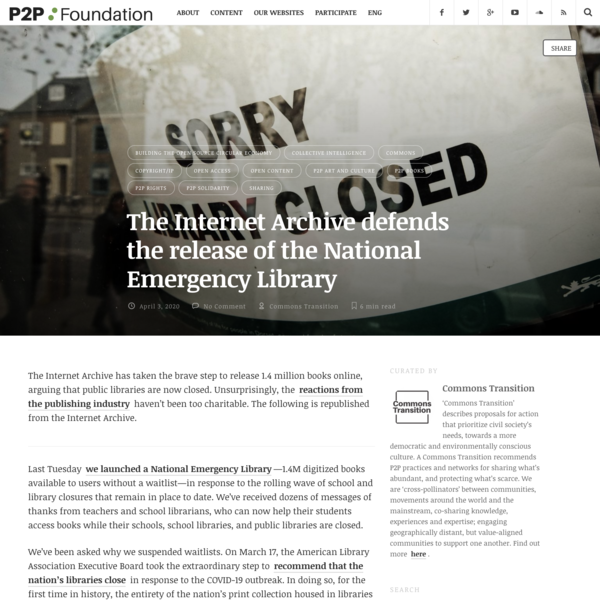 The Internet Archive defends the release of the National Emergency Library | P2P Foundation