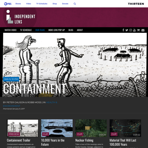 Containment   Documentary about Storing Nuclear Waste in the Future   Independent Lens   PBS