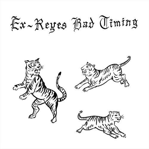 Stream Bad Timing by Ex Reyes from desktop or your mobile device