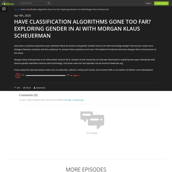 Have Classification Algorithms Gone Too Far? Exploring Gender in AI with Morgan Klaus Scheuerman