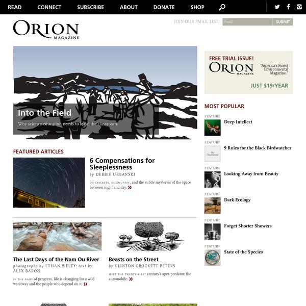 Orion Magazine   Nature, Culture & Place