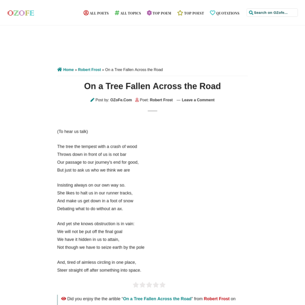 "Poem: ""On a Tree Fallen Across the Road"" by Robert Frost on OZoFe.Com"