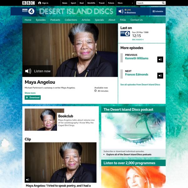 BBC Radio 4 - Desert Island Discs, Maya Angelou