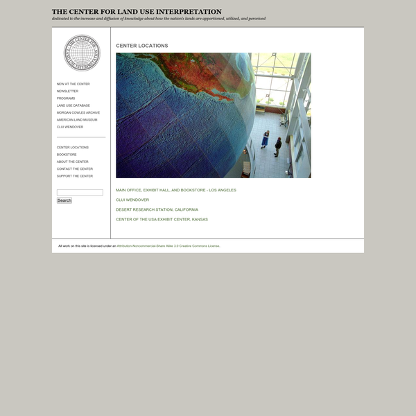 THE CENTER FOR LAND USE INTERPRETATION dedicated to the increase and diffusion of knowledge about how the nation's lands are apportioned, utilized, and perceived
